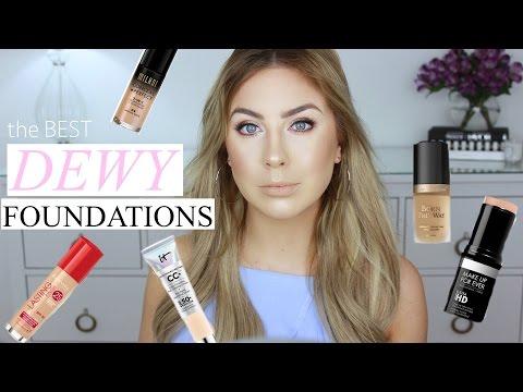 The BEST dewy foundations for glowy skin !