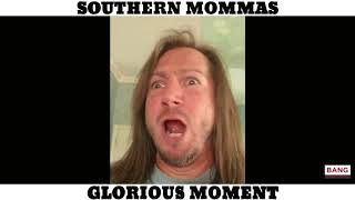 SOUTHERN MOMMAS: GLORIOUS MOMENT! LOL FUNNY LAUGH COMEDY DARREN KNIGHT