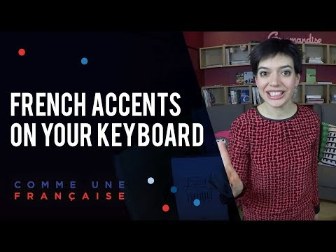 How to Type French Accents on Your Keyboard