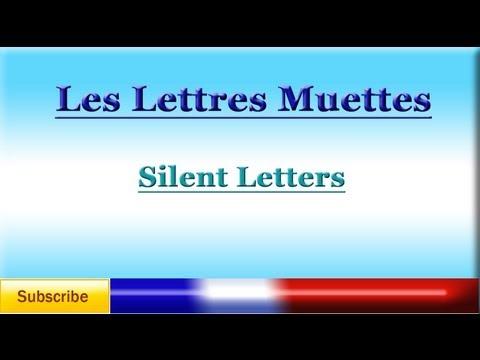 French Lesson 53 - French Pronunciation - Silent Letters - Prononciation Française