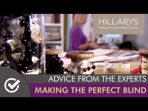Hillarys, Making the Perfect Blind