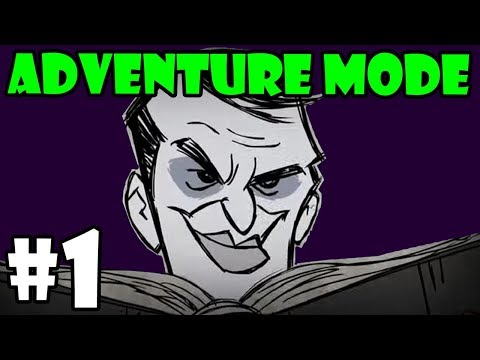 Don't Starve Adventure Mode Series - Maxwell- Part 1 - [S8]