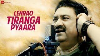 Lehrao Tiranga Pyaara - Official Music Video | Kumar Sanu | Pratap Rajpurohit & Manveer Rajpurohit