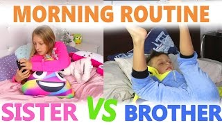 Morning Routine / Sister vs Brother