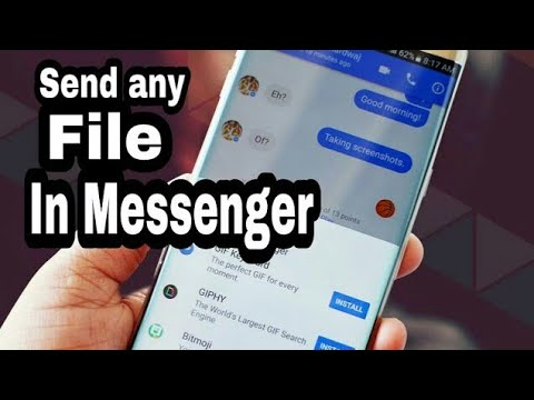 how to send any kind of file in messenger 2017