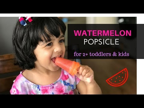 Watermelon Popsicle ( for 2+ toddlers & kids) - Easy, Healthy, Summer Snack for toddlers & kids
