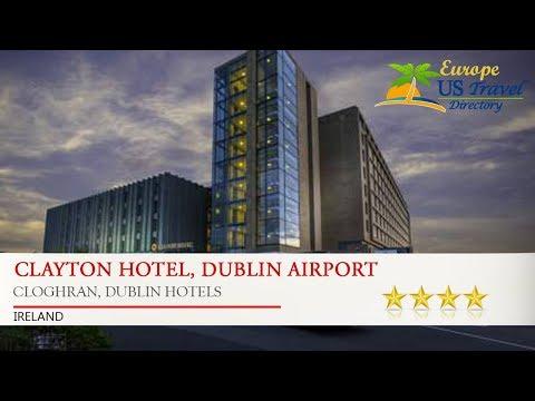 Clayton Hotel, Dublin Airport - Cloghran, Dublin Hotels, Ireland