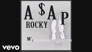 A$AP Rocky - M