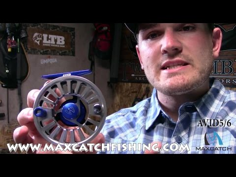 Maxcatch AVID | The Worthy Fly Reel To Own