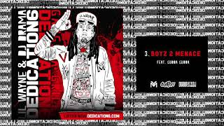 Lil Wayne - Boyz 2 Menace ft Gudda Gudda [Dedication 6] (WORLD PREMIERE!)