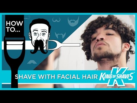 How To Shave With Facial Hair | King of Shaves