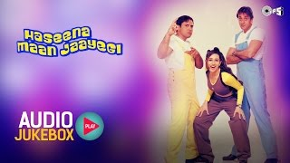 Haseena Maan Jaayegi Audio Songs Jukebox | Govinda, Sanjay Dutt, Karisma Kapoor, Anu Malik