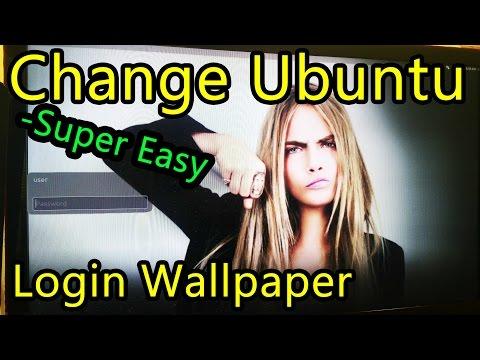 How to Change Login Wallpaper Ubuntu - Easy Way