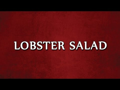 LOBSTER SALAD  1   SALAD RECIPES   EASY TO LEARN