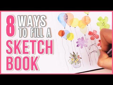 8 Ways to Fill a Sketchbook & Flip Through   Art Journal Thursday Ep. 20