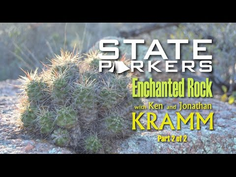 Hiking Enchanted Rock with Kenneth Kramm Part 2