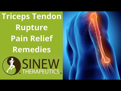 Triceps Tendon Rupture Pain Relief Remedies
