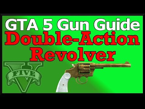 GTA 5: Double Action Revolver Gun Guide (Stats, Review & How To Unlock)