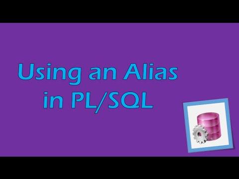 PL/SQL Tutorial 3 (Oracle): Using an Alias