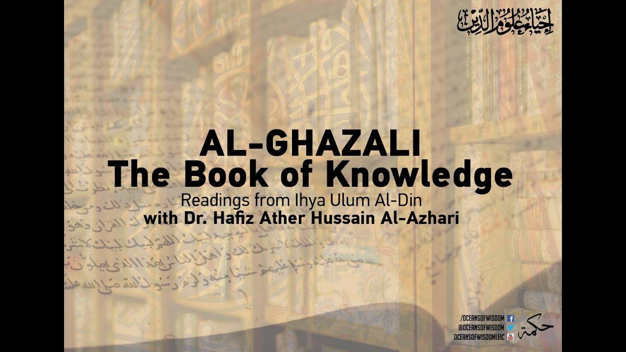 Download Al-Ghazali - Book of Knowledge - Readings from Ihya Ulum Al-Din MP3 Gratis