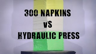 300 Napkins vs 500 Ton Hydraulic Press