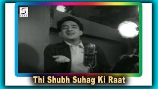 Thi Shubh Suhag Ki Raat | Manna Dey | Nai Umar Ki Nai Fasal @ Rajeev, Tanuja, Ulhas