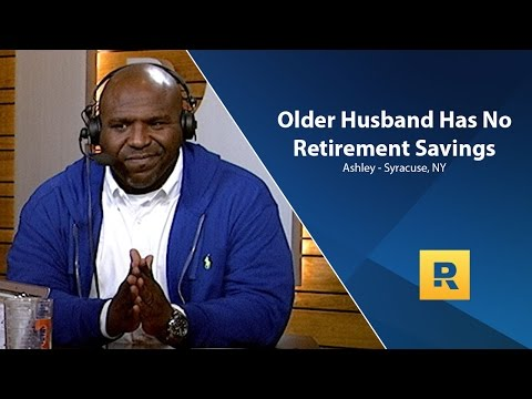 Older Husband Has No Retirement Savings