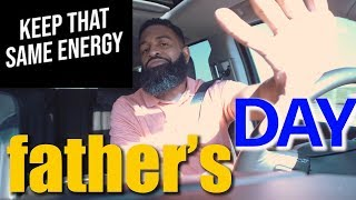 We Need That Same Energy On Father's Day | Bearded Daddy Vlog Life Ep 102