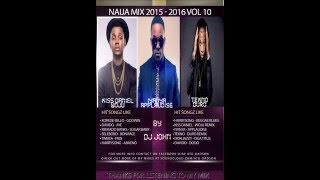 (Naija mix 2016) ft Kiss Daniel, Wizkid, Davido, Tekno, Timaya, Iyanya - (Afrobeat mix 2016)