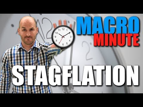 Macro Minute -- Stagflation