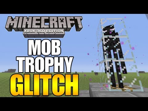 Minecraft (Xbox 360) Mob Trophy Glitch - Mobs stay in Glass (How to)