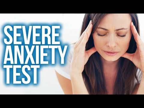 Severe Anxiety (TEST)