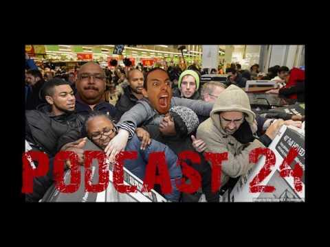 Podcast 24: Pre Black Friday Prep