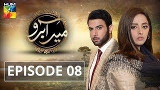 Meer Abru Episode #08 HUM TV Drama 25 April 2019