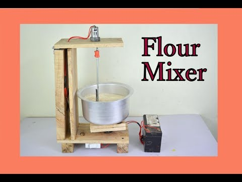 How to Make DC Stand Mixer (Flour Mixer) at Home - Easy Way