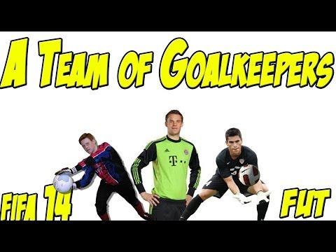 FIFA 14 - A Team of Goalkeepers - Ultimate Team Next Gen