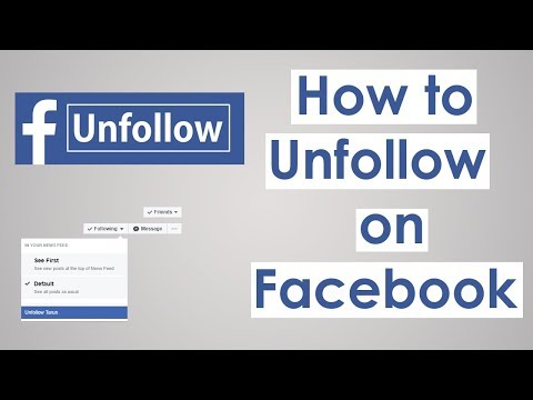 How to Unfollow on Facebook 2018