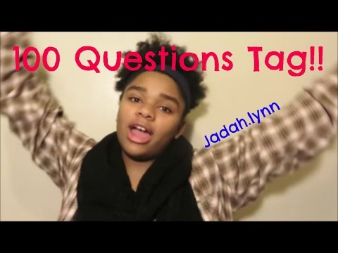 100 Questions Tag (Even though I only answered 20...) | Jadah.lynn