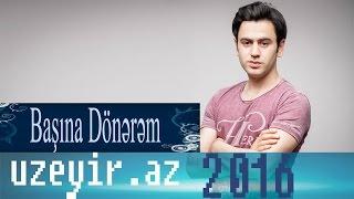 Uzeyir Mehdizade - Basina Donerem ( 2016 Audio )