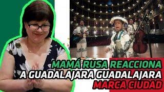 Russians React To Mexican Music | Guadalajara Guadalajara | Marca Ciudad | Reaction