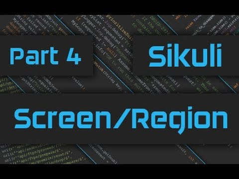 Sikuli Screen & Region [Java + Python]