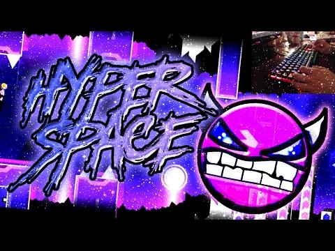 [Liveplay keyboard] Hyper Space (Demon) by LazerBlitz -