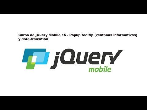 Curso de jQuery Mobile 15 - Popup tooltip (ventanas informativas) y data-transition