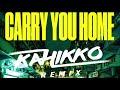 Tiësto Ft. Aloe Blacc & Stargate - Carry You Home (Kahikko Remix)