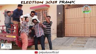 | ELECTION 2018 PRANK | By Nadir Ali & Team In | P4 Pakao |