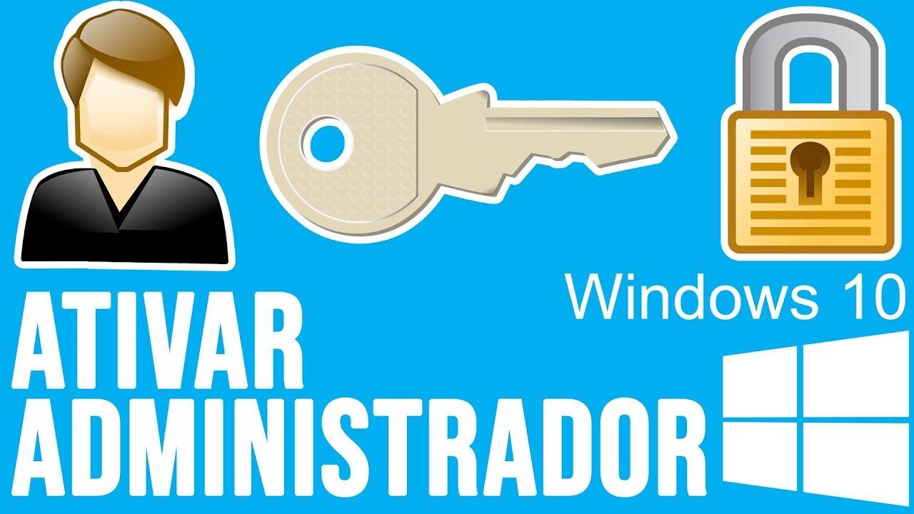 Como ativar administrador no Windows 10