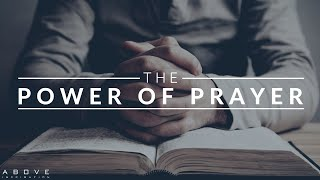 THE POWER OF PRAYER   Connect With God - Inspirational & Motivational Video