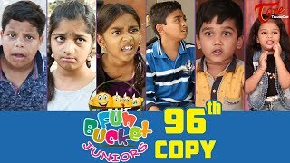 Fun Bucket JUNIORS | Episode 96 | Kids Funny Videos | Comedy Web Series | By Nagendra K | TeluguOne