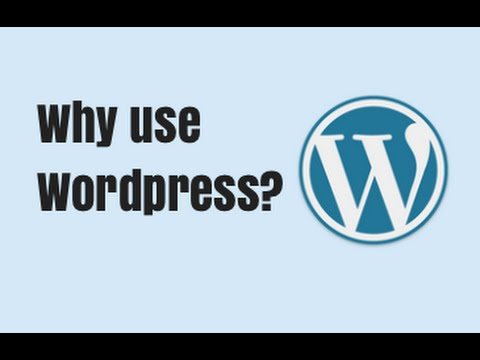 What is Wordpress and Why use it? - Quick Tutorial