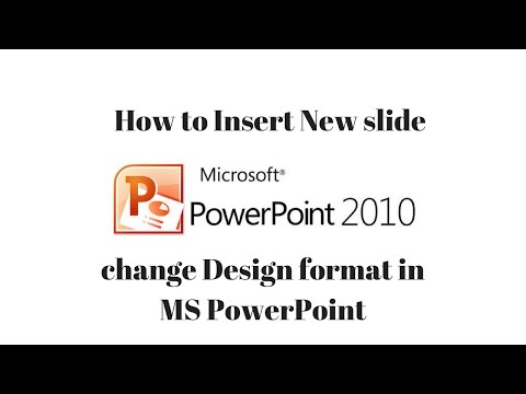 How to Insert New slide and change Design format in MS PowerPoint - Each and Every Videos